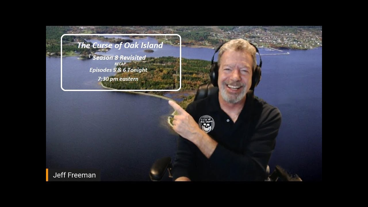 Download The Curse of Oak Island & Beyond - Season 8 Revisit Episodes 5 & 6