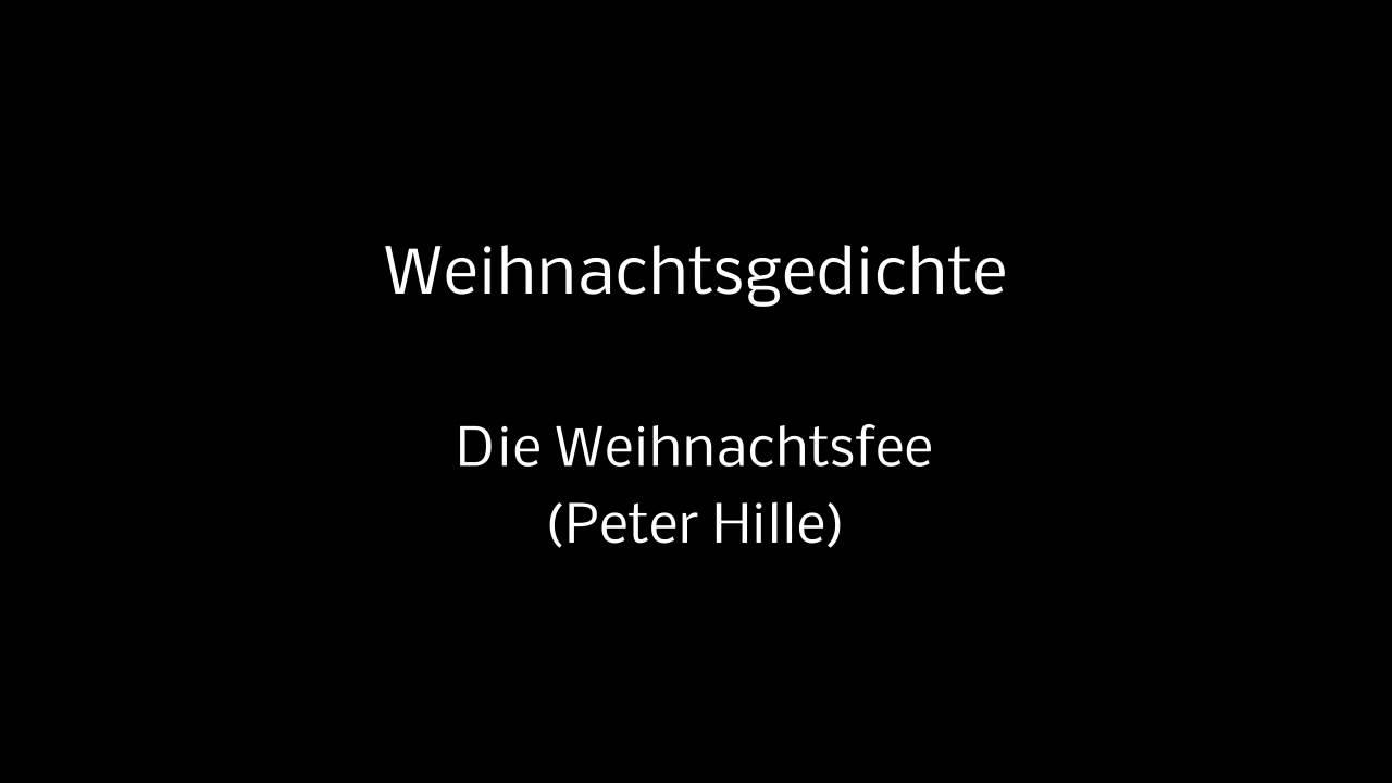 44 Weihnachtsgedichte Die Weihnachtsfee Peter Hille Ohne Hintergrundmusik