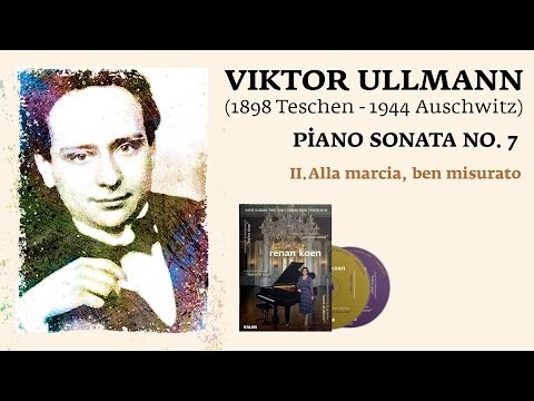 Renan Koen 'Before Sleep' - Viktor Ullmann / Piano Sonata No.7 II. Alla Marcia, Ben Misurato