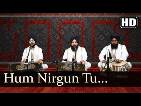 Hum Nirgun Tu Data -  Bhai Palwinder Singh (Hazuri Ragi Sri Darbar Sahib Amritsar)