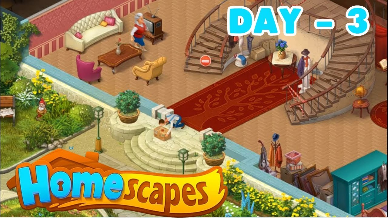 Homescapes Story Walkthrough Day 3 Android Ios