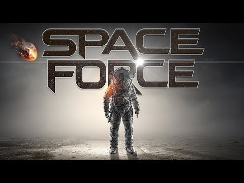 "The ""Space Force"""