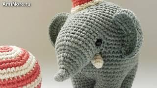 Амигуруми: схема Цирковой Слон. Игрушки вязанные крючком.