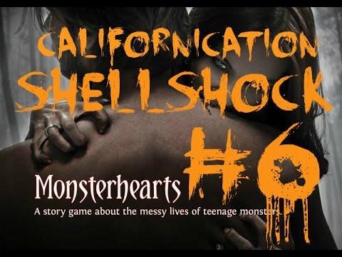 ♥Monster Hearts - Californication: Shellshock - Part 6♥
