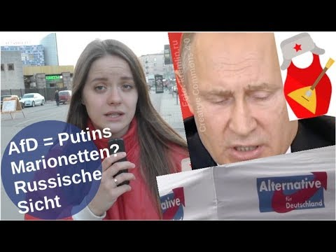 AfD = Putins Marionetten? Russische Sicht