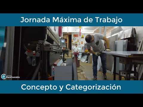 Jornada Máxima de Trabajo - Concepto y Categorización
