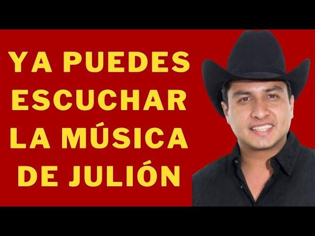 La música de Julión Álvarez VUELVE a TODAS las platoformas digitales - El Aviso Magazine 2021
