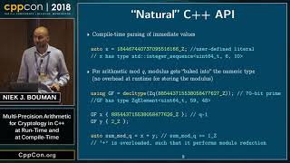 "CppCon 2018: ""Multi-Precision Arithmetic for Cryptology in C++, at Run-Time and at Compile-Time"""