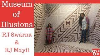 RJ Swarna & RJ Mayil at the Museum of Illusions - Part 1