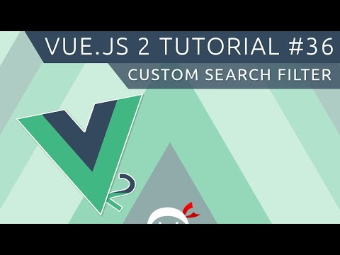 Vue JS 2 Tutorial #36 - Custom Search Filter - YouTube