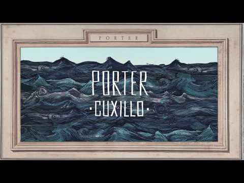 PORTER - CUXILLO (Lyric Video Oficial)