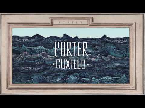 PORTER - CUXILLO (Videolyric Oficial)