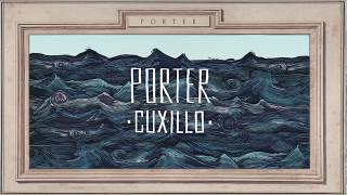 PORTER - CUXILLO (Lyric Video Oficial) thumbnail