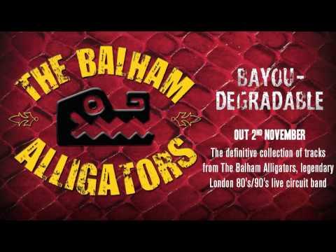 The Balham Alligators - Sacre Bleu