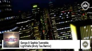 Ganga & Sophie Tusnelda - Golden Lightfalls - Andy Tau Remix - The Groove Society Records