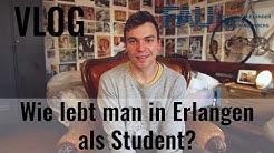 #meineFAU - Der Uni Vlog. Wie lebt es sich als Studierender in Erlangen?