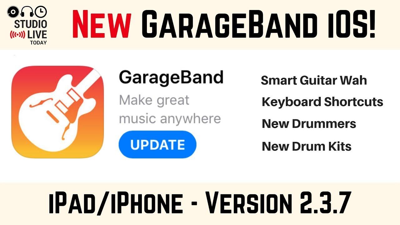 NEW Version! GarageBand iOS v2 3 7 (iPhone/iPad)