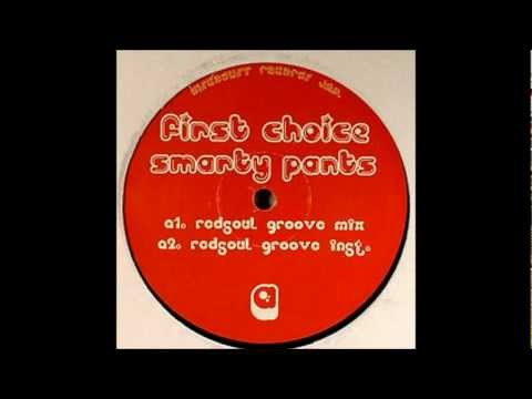 First Choice - Smarty Pants (Redsoul Groove Mix)
