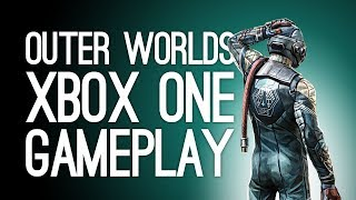 Outer Worlds Xbox One X Gameplay - Let's Play The Outer Worlds