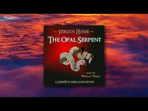 Richard Kilmer - The Opal Serpent [2. Deborah Junk, Duenna].mp4