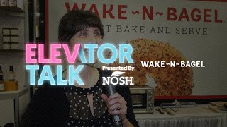 Elevator Talk: Wake-N-Bagel Takes the Work Out of Fresh Baked Bagels
