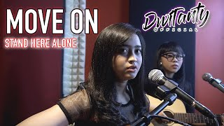 Download Mp3 Move On - Stand Here Alone  Cover By Dwitanty