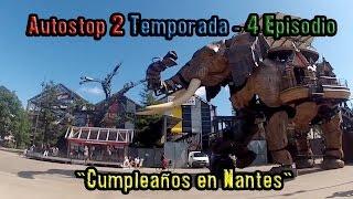"Autostop 2 Temporada - 4 Episodio ""Cumpleaños en Nantes"""
