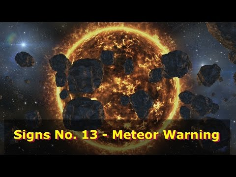 Signs No. 13 - Meteor Warning for 1st Qtr 2017 (HD 1080p)