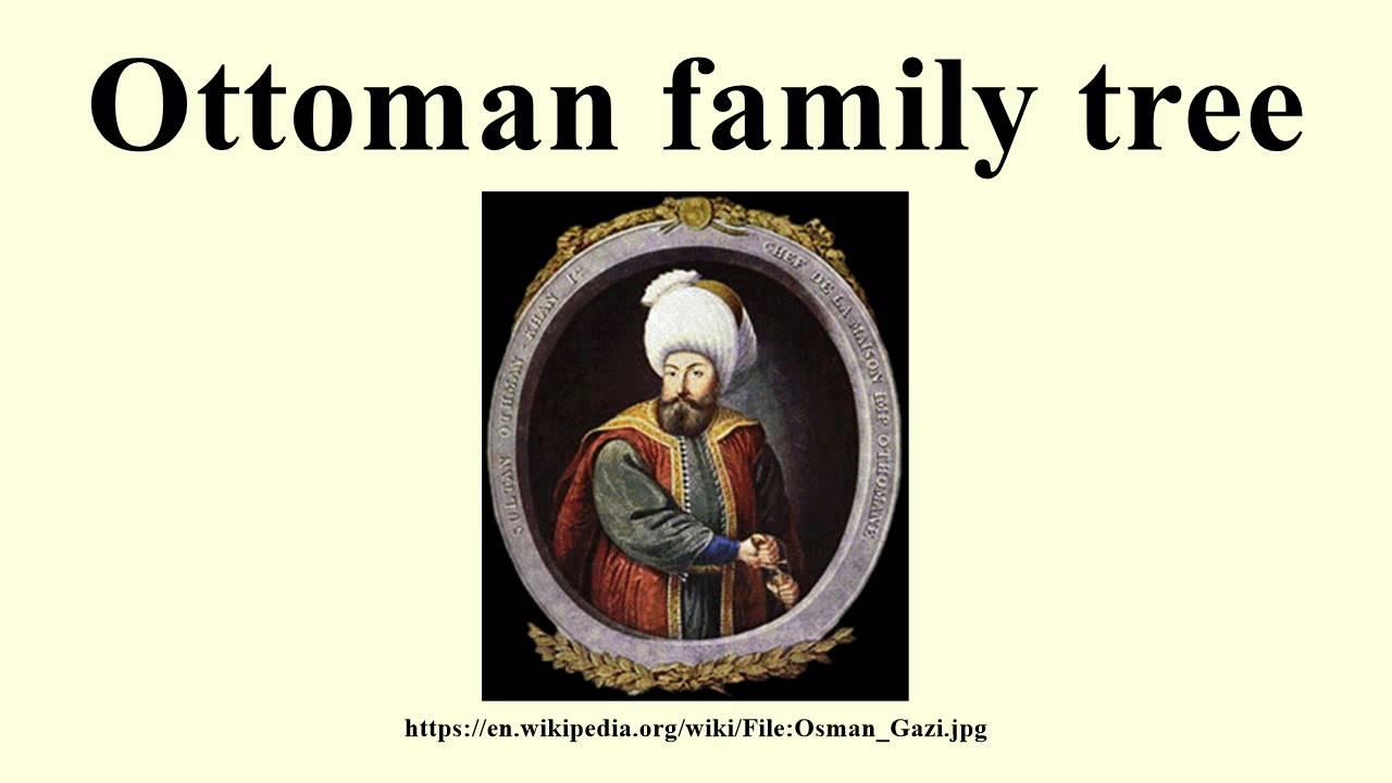 Ottoman Emperors Family Tree And Lolesinmo Com