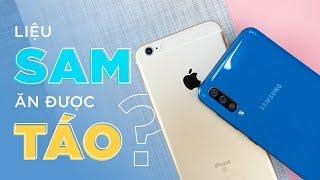 Galaxy A50 vs iPhone 6s Plus: Liệu SAM đã ăn được TÁO?