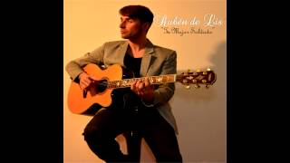 Tu mejor soldado - Rubén de lis (Full Album)