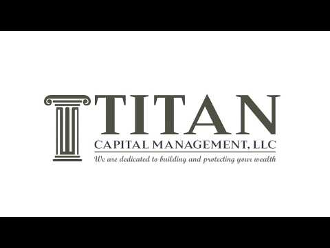 Welcome to Titan Capital Management, LLC