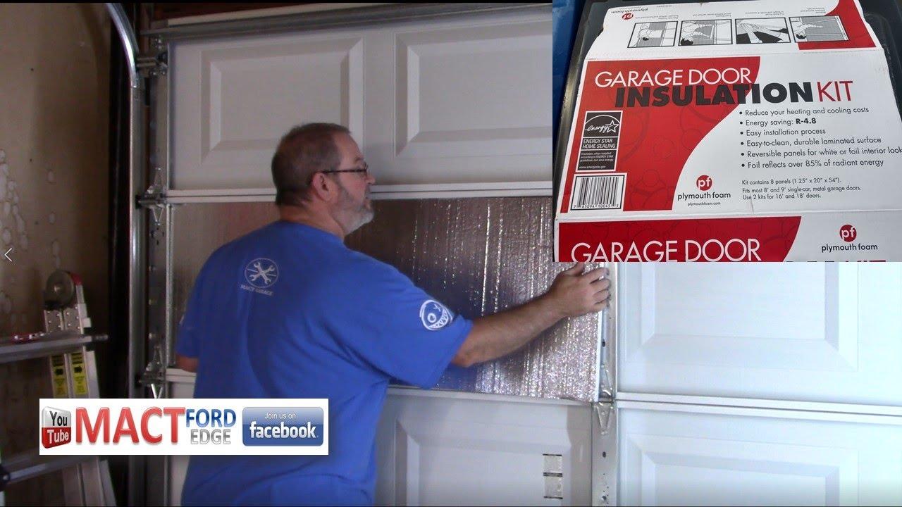Insulating My Garage Door With The Plymouth Foam Garage Door Insulation Kit Youtube