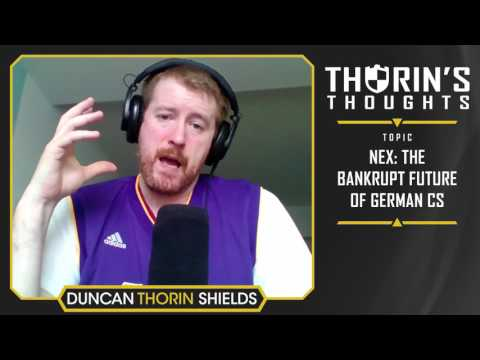 Thorin's Thoughts - nex: The Bankrupt Future of German CS (CS:GO)