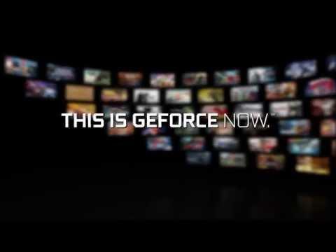 GeForce Now: Next Generation Cloud Gaming Service