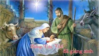 ĐẤNG CỨU THẾ ĐÃ GIÁNG SINH-ĐINH CÔNG HUỲNH-CĐ TỔNG HỢP GX GÒ VẤP.