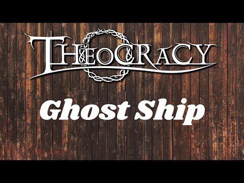 Theocracy - Ghost Ship (lyrics)