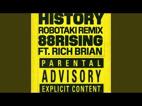 History (feat. Rich Brian) (Robotaki Remix)
