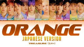 "Download TREASURE 트레저 "" Orange (オレンジ) "" Japanese Ver. Lyrics (ColorCoded/ENG/KAN/ROM/가사) トレジャ"