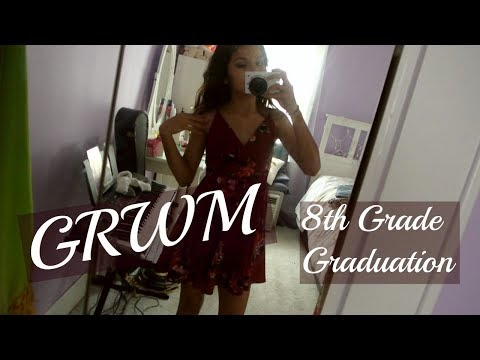 GRWM: 8th Grade Graduation