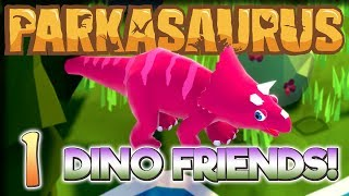 Derpy Dino Friends! – Let's Play Parkasaurus – Part 1