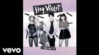 Hey Violet - Sparks Fly