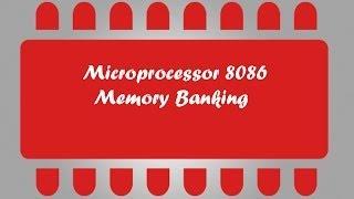 Microprocessor 8086 Tuto 4 - Memory Banking