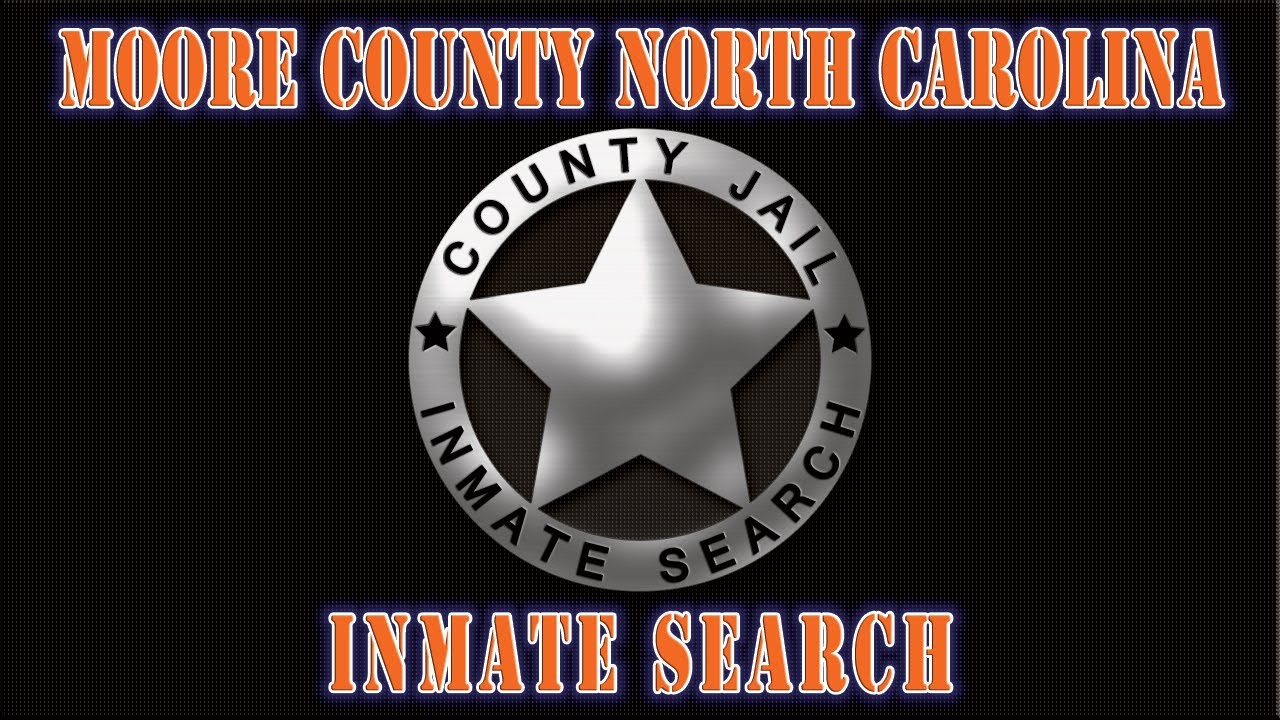 Moore County NC Detention Center Inmate Search