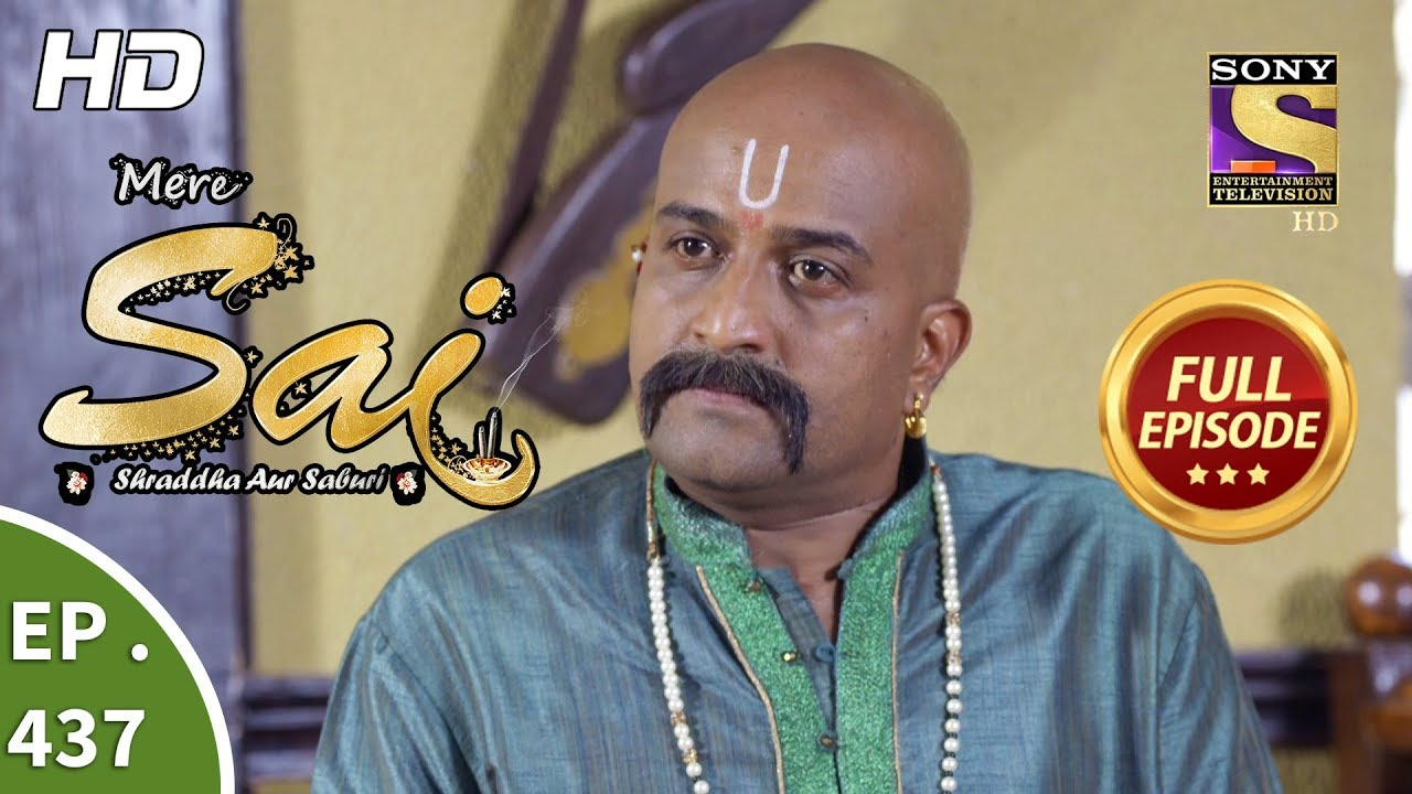 Download Mere Sai - Ep 437 - Full Episode - 28th May, 2019