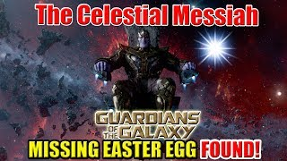 The Star of the Celestial Messiah | Missing Guardians of the Galaxy Easter Egg FOUND