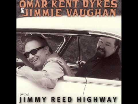 Omar Kent Dykes & Jimmy Vaughan - On The Jimmy Reed Highway