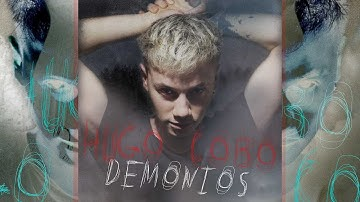 Hugo –Demonios(Lyric Video)