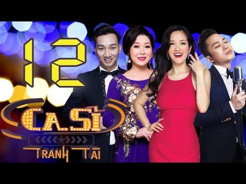 OFFICIAL   CA SĨ TRANH TÀI VTV3 Full - Tập 12   Hồng Vân, Hồng Nhung, Tùng Dương   25/05/2018