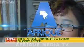 CHINE-AFRIQUE : COMPRENDRE L'ENJEU DU SOMMET DE PÉKIN.